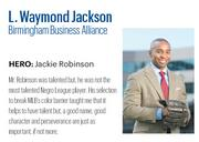 Jackson, 33, is director of education and workforce development at  the BBA. He has spearheaded a number of acclaimed initiatives, including a school board training program and a new Talent Recruitment Project for Birmingham companies.   Click here to read the full profile