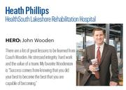 At 31, Phillips is the youngest – by far – CEO at any of HealthSouth's more than 100 hospitals. He also happens to lead the company's flagship hospital, which has been nationally recognized for its clinical outcomes and far outpaces industry averages in several key metrics.   Click here to read the full profile