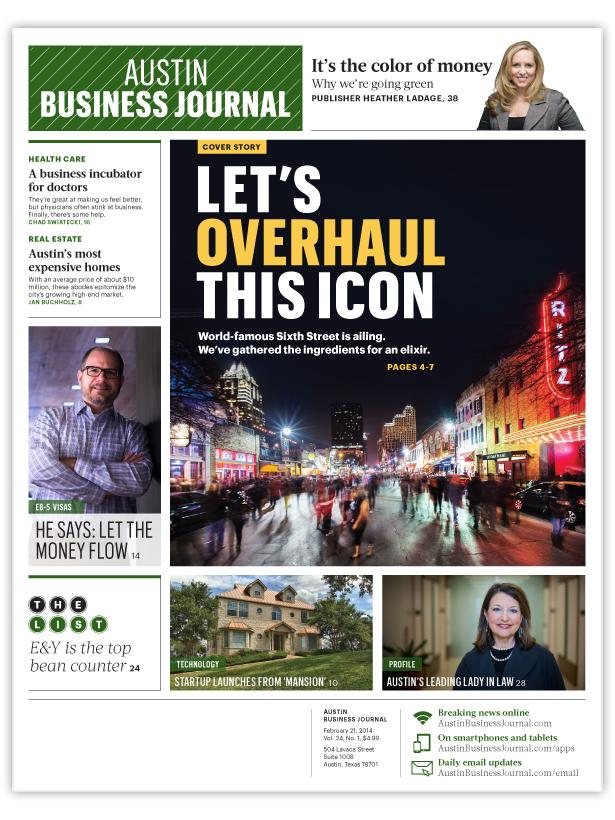 The Austin Business Journal's weekly edition has a whole new look starting with the Feb. 21 issue.