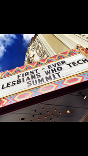 The inaugural Lesbians Who Tech Summit was held in San Francisco on Feb. 28. More than 800 women were in attendance including top executives from Facebook, Google, Twitter, SAP, and Pixar.