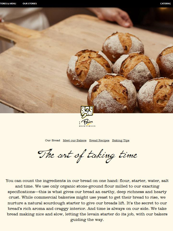"""Le Pain Quotidien, which on its web site touts the simplicity of its bread recipes -- """"flour, starter, water, salt and time"""" -- already has a big presence in New York but has expansion planned here."""