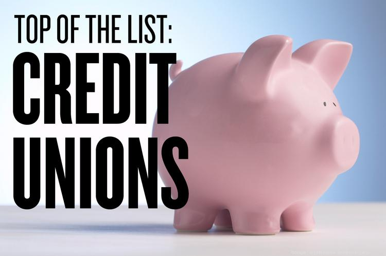 We feature the top 5 credit unions in the Sacramento region in this week's Top of the List.