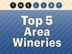 Top of the List: Wineries
