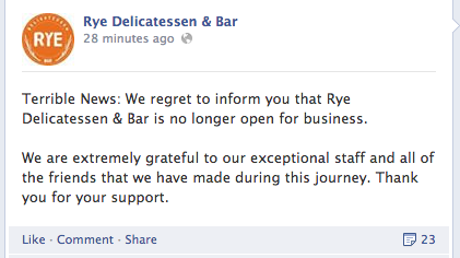 Rye announced its closure on Facebook Monday.