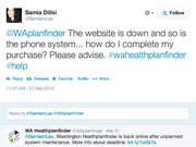 Customers trying to buy insurance through the Washington Healthplanfinder tweeted their frustrations with long wait times and technical problems.