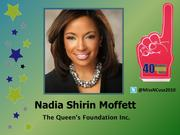 Why selected: Since serving as Miss North Carolina USA in 2010, Nadia Shirin Moffett has expanded the territory and volunteer base of the Queen's Foundation as its director. She's also helped to grow revenues 250 percent through new corporate sponsorships.