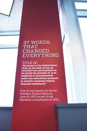 The Title IX column commemorates the legislation passed in 1972 that banned gender discrimination in education and athletics.