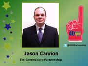 Why selected: As vice president of governmental affairs at the Greensboro Partnership, Jason Cannon's advocacy work at the N.C. General Assembly has helped obtain sustainable funding for the Joint School of Nanoscience and Nanoengineering, the High Point Market and expedited completion of the Greensboro Urban Loop.