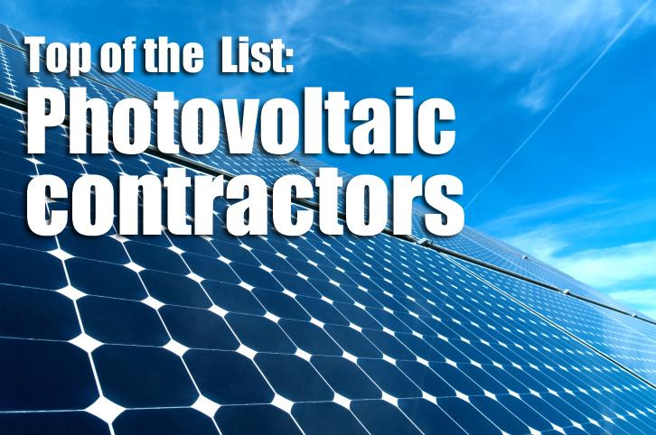 Each week, we show you the top five companies from our Lists printed in our Friday paper. This week, we feature photovoltaic contractors.