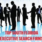 The List: Top South Florida Executive Search Firms