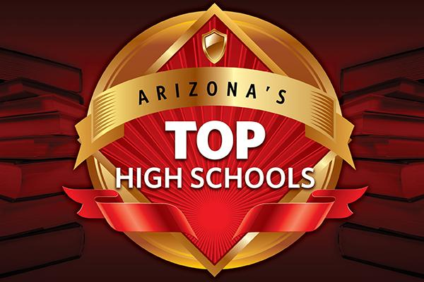 Click the image above to see the Top 15 high schools in Arizona, as ranked by U.S. News & World Reports.