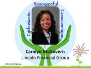 """Carolyn McGovern, vice president, Customer Care Center, at Lincoln Financial in Greensboro    McGovern has been called the master of balancing work-life and home-life, sharing her energy and enthusiasm with her family at home, her family at work and her family in the community. At Lincoln Financial, she manages 130 staff members in a center that receives a million calls a year from clients and financial planners. As an innovative and collaborative leader, she helped the center earn a """"Center of Excellence Award"""" in 2012, an honor given to the top 10 percent of call centers in the industry.    She is active on the board of Housing Greensboro, is a graduate of Leadership Greensboro and is a volunteer with the United Way."""