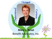 Mary L. Kesel, president and CEO of Benefit Advocates in Winston-Salem    Kesel, who founded Benefit Advocates in 2001, resolves complex benefit issues for thousands of employees and retirees of both small and nationally recognized companies. She's a well-known expert on Medicare and has educated 50 human resources managers during the past two years. Her experience was recently highlighted in two articles in the Wall Street Journal.     She serves as an adjunct professor for the Wake Forest University School of Business, serves on its advisory board, and is active with the American Red Cross and the MS Society.