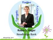 """Robin S. Hager, chief administrative officer and senior executive vice president at NewBridge Bank in Greensboro    Called a """"dynamic and influential woman,"""" Hager has spent 25 years in the banking industry and co-chaired the merger transition team that created NewBridge Bank in 2007. Always interested in mentoring young bankers, she has implemented an internal leadership development program and has also helped NewBridge become a corporate leader in employee wellness, recognized by the American Heart Association.    As an active volunteer in the community, she is chairing the Heart Association's Go Red for Women campaign in Guilford County, is on the advisory board for the Bryan School of Business at UNC-Greensboro, serves on the board of the Greensboro Children's Museum and is an active volunteer with the Women's Resource Center."""
