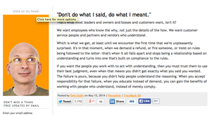 Seth Godin usually offers a daily piece of advice, wisdom or commentary with his well-regarded blog.