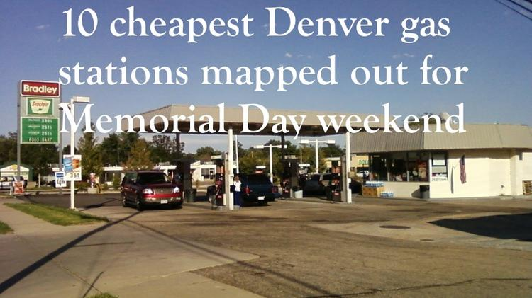 10 Cheapest Denver gas stations mapped out for Memorial Day weekend