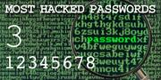 The top most hacked passwords include 12345678 at No. 3.