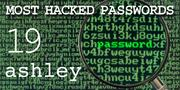 The top most hacked passwords include ashley at No. 19.