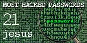 The top most hacked passwords include jesus at No. 21.
