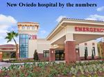 10 things to know about the new Oviedo hospital