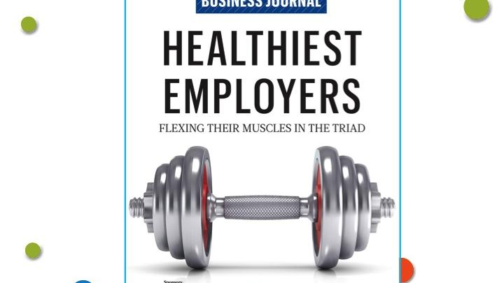 Click through this slideshow to learn more about the companies selected as the Triad's Healthiest Employers.