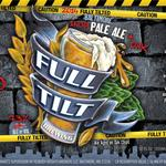 Full Tilt Brewing is about to debut the first beer in its new Fully Tilted line
