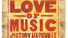 """For the Love of Music: The Story of Nashville"" is an hour-long documentary on Nashville's historic and evolving music industry."