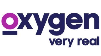 """Oxygen will be promoted with the phrase """"very real"""" with a rebrand scheduled to take place on Tuesday, Oct. 7, across all platforms."""