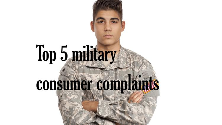 Top 5 military consumer complaints for Q2.