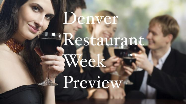 The first summer Denver Restaurant Week will take place August 23-29. Here is a peek at the menus of 13 of the 200-plus restaurants participating.
