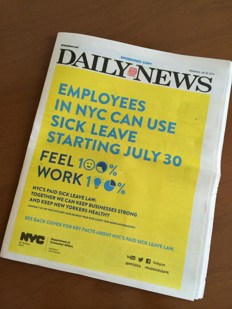 New York City bought a major advertising spot in today's New York Daily News, part of a $1.3 million campaign to spread the word about the new paid sick leave law.