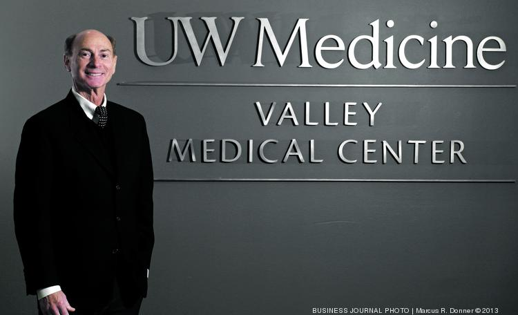 Rich Roodman, CEO of Valley Medical Center, has been at the helm of the hospital for 30 years.