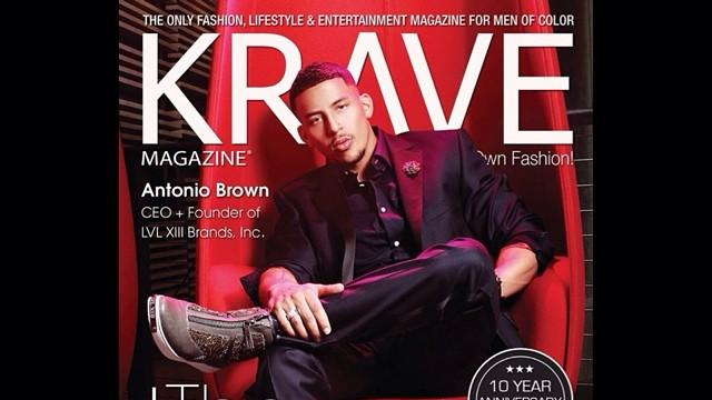 Antonio Brown is the chief executive officer and founder of LVL XIII Brands, a luxury footwear brand that is alleging in a lawsuit that Louis Vuitton infringed upon its trademark. Here he appears on the cover of Krave magazine, a fashion and lifestyle publication for men of color.