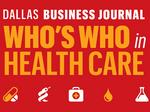 DBJ announces 2014 Who's Who in Health Care List