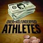 Overpaid/Underpaid athletes: A new era brings new faces