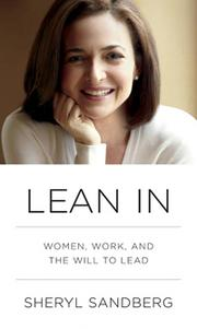 """""""Lean In"""" by Facebook COO Sheryl Sandberg is one of the most popular business books right now, especially among women. Rebecca O'Sullivan Schulte, the president of Comcast SportsNet Mid-Atlantic, said it is a """"must-read for women in business, regardless of level, industry or career goals."""" She added: """"The book is empowering and provides a significant amount of unique insight and advice. As an intriguing and powerful woman, Sandberg also has an excellent personal story to tell."""""""