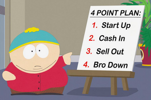 Eric Cartman's 4 brotastic steps to startup success