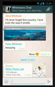 WhatsApp iPhone: 2.6 million downloads, 4+ stars. Get it here. Android: 22.8 million downloads, 4.5 stars. Get it here. Cost: 99 cents
