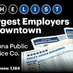 Top of the Phoenix lists: Largest Employers - Downtown