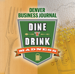 DBJ Dine-N-Drink Madness: What's the best restaurant, brewery or beverage company in Colorado?