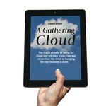 The cloud: It's changing how business is done and can help you grow your company