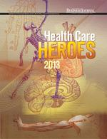 Special Section: Health Care Heroes 2013