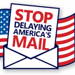 Protesting postal workers send message to 'Stop delaying America's mail'