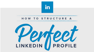 INFOGRAPHIC: Here's how to build the perfect LinkedIn profile