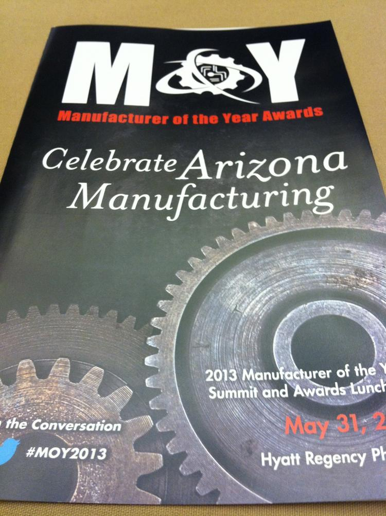 The Arizona Manufacturers Council's 2013 Manufacturer of the Year Summit was held Friday.