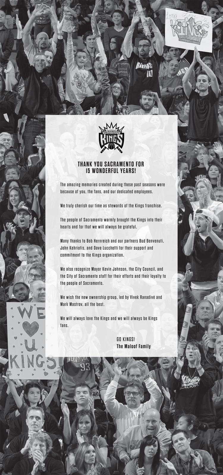 The Maloof family thanked Sacramento Kings fans in a full-page ad in the Sacramento Bee. But Kings fans have already moved on from the Maloofs, and there wasn't a ton of reaction on Twitter. The former owners of the NBA team have not been fan favorites through the last couple of years of turmoil of trying to sell and move the Kings.