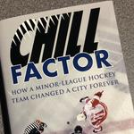 'Chill Factor': David Paitson on his new book about the Columbus Chill and its impact on hockey in Central Ohio