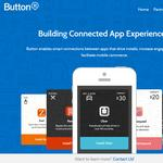 Mobile startup Button aims to kill the last big downside to mobile apps