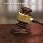 Austin's new dealmakers and litigators: Up-and-coming attorneys to know