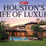 Big and getting bigger: Houston has created one of the hottest luxe home markets in the nation